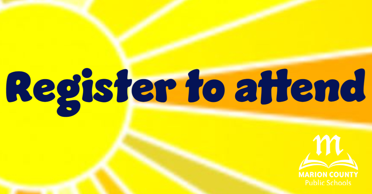 Register to attend -- image of sunshine -- MCPS logo