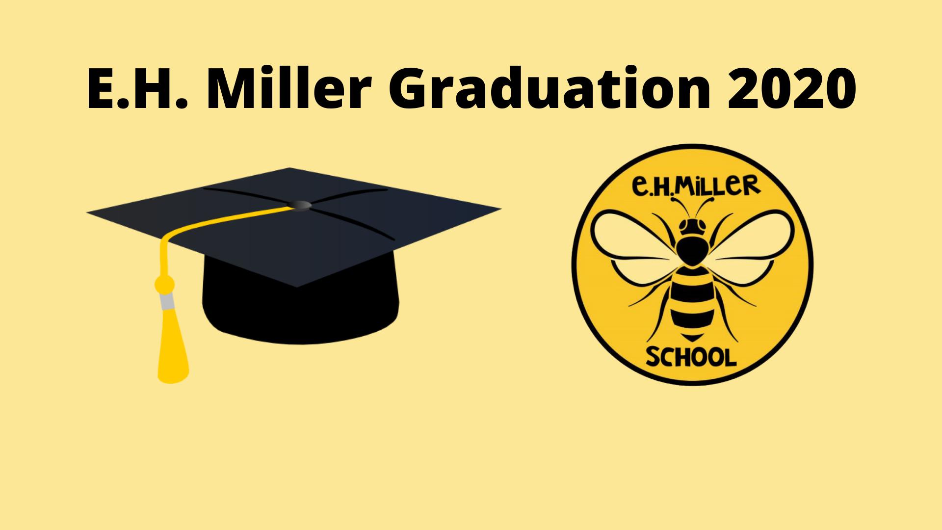 E H Miller Graduation
