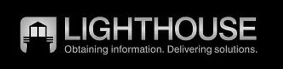 Lighthouse - Obtaining Information. Delivering Solutions