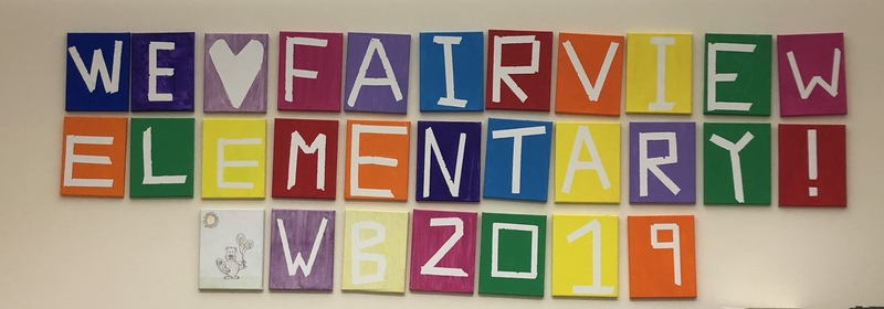 We <3 Fairview Elementary! WB 2019