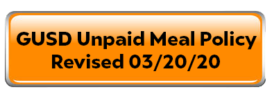 GUSD UNPAID MEAL POLICY