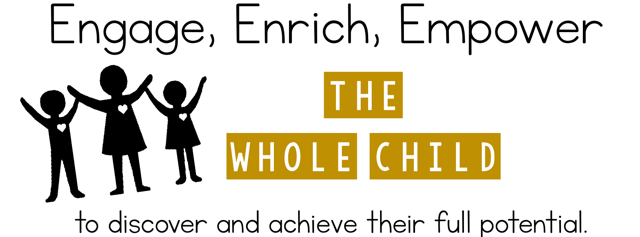 engage, enrich, empower the whole child to discover and achieve their full potential
