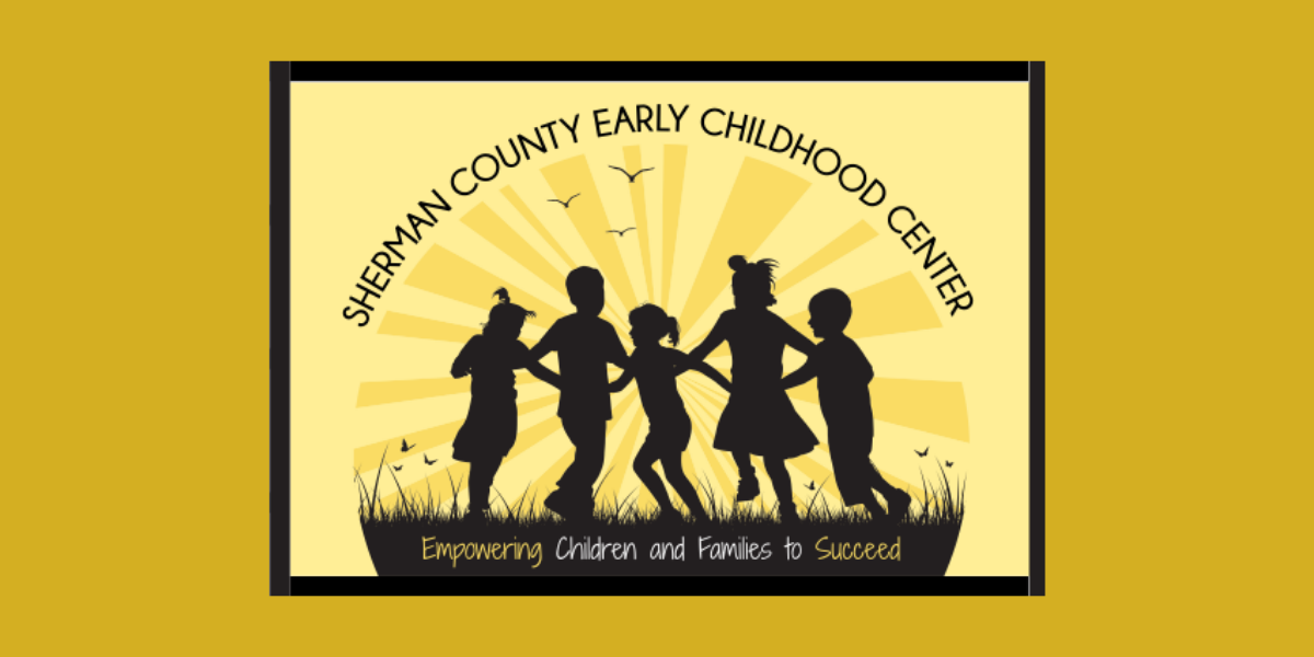 Sherman County Early Childhood Center: Empowering Children and Families to Succeed