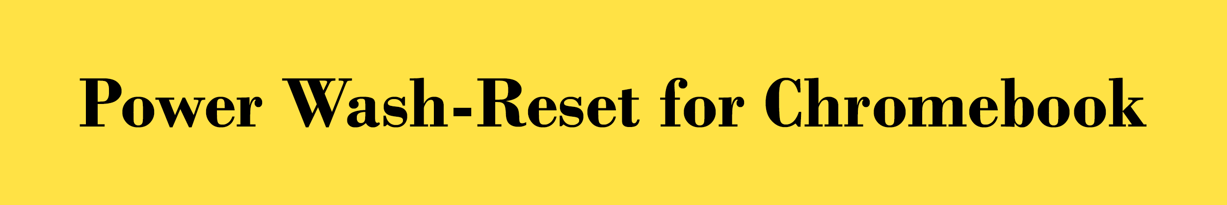 Reset Powerwash