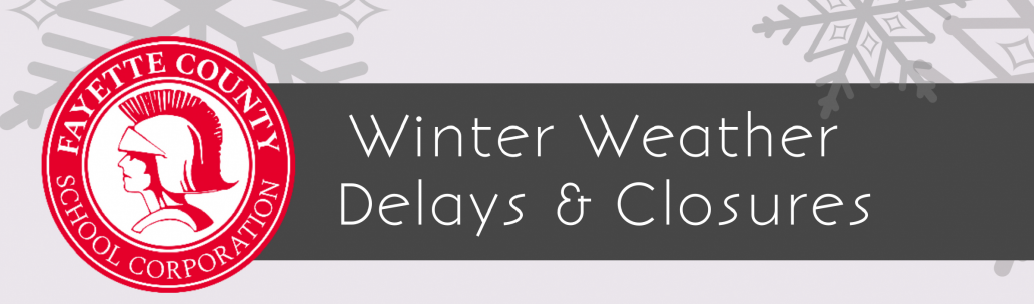 Winter Weather Delays and Closures