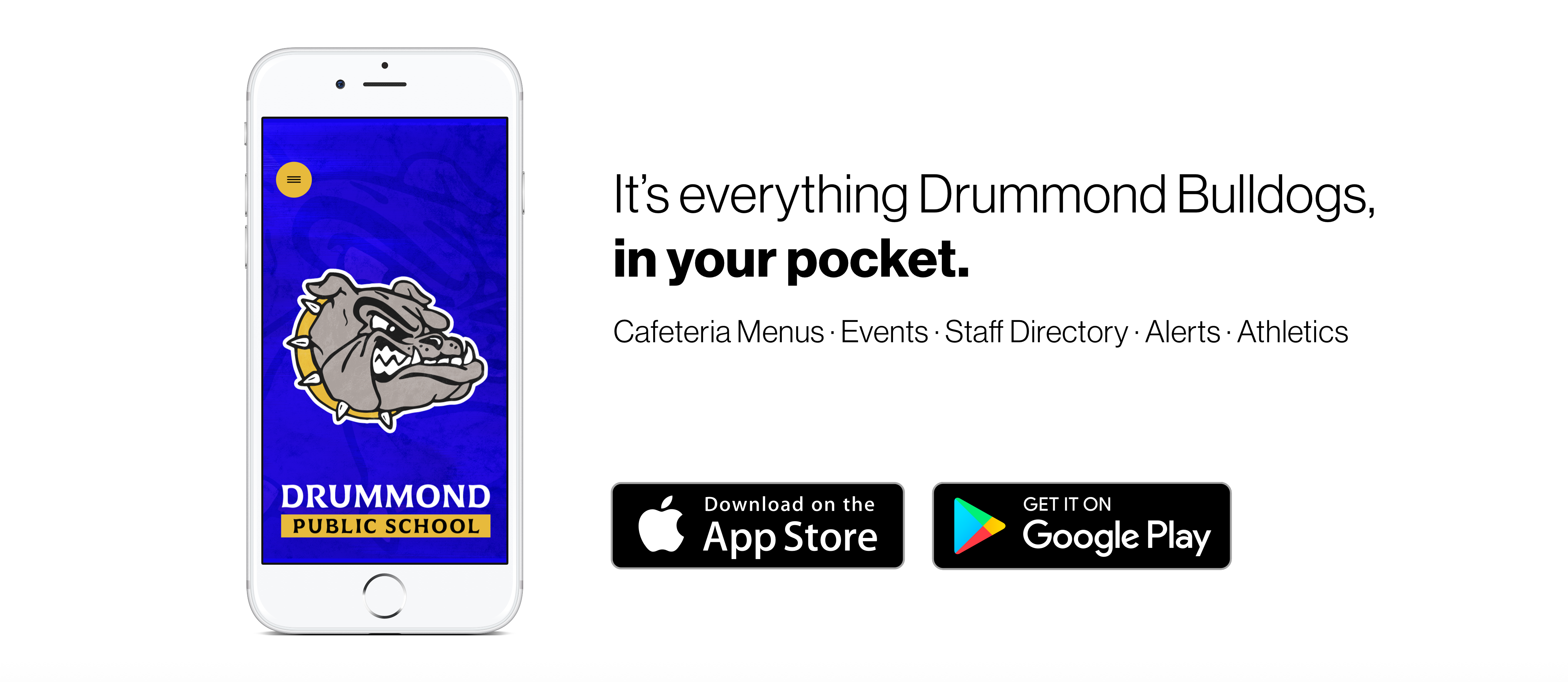 It's everything Drummond Bulldogs in your pocket