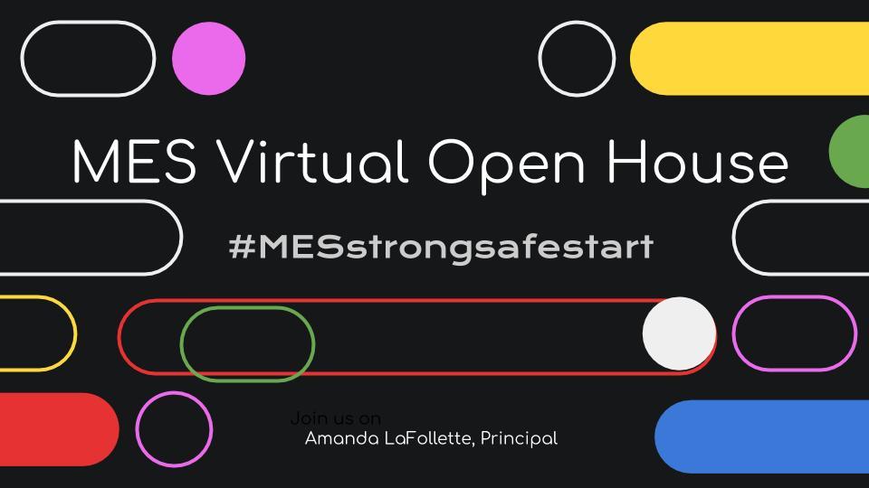MES Virtual Open House