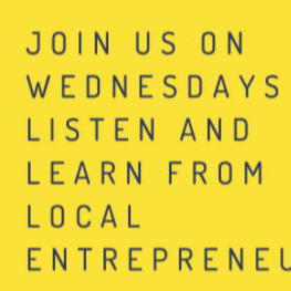 Image join us on Wednesdays to listen and learn from entrepreneurs