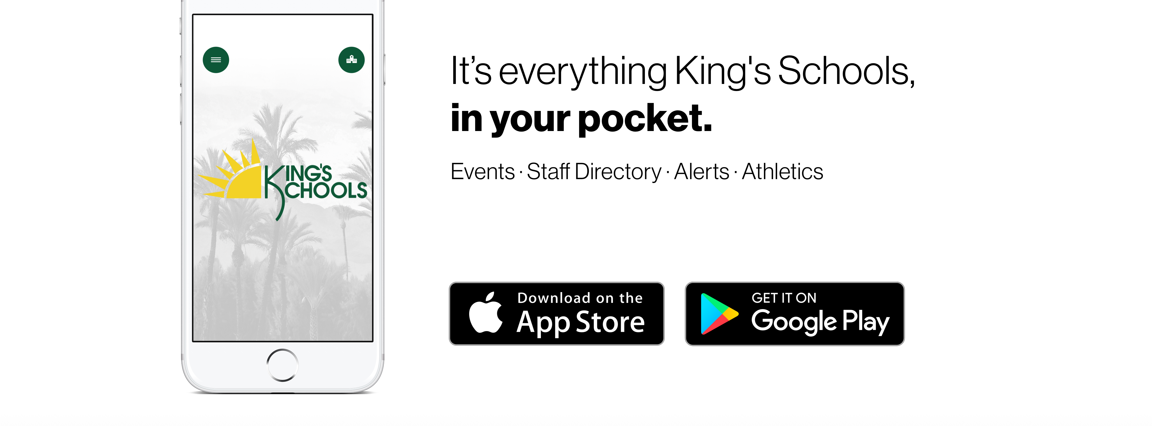 Download King's Schools new app in the app store and play store today