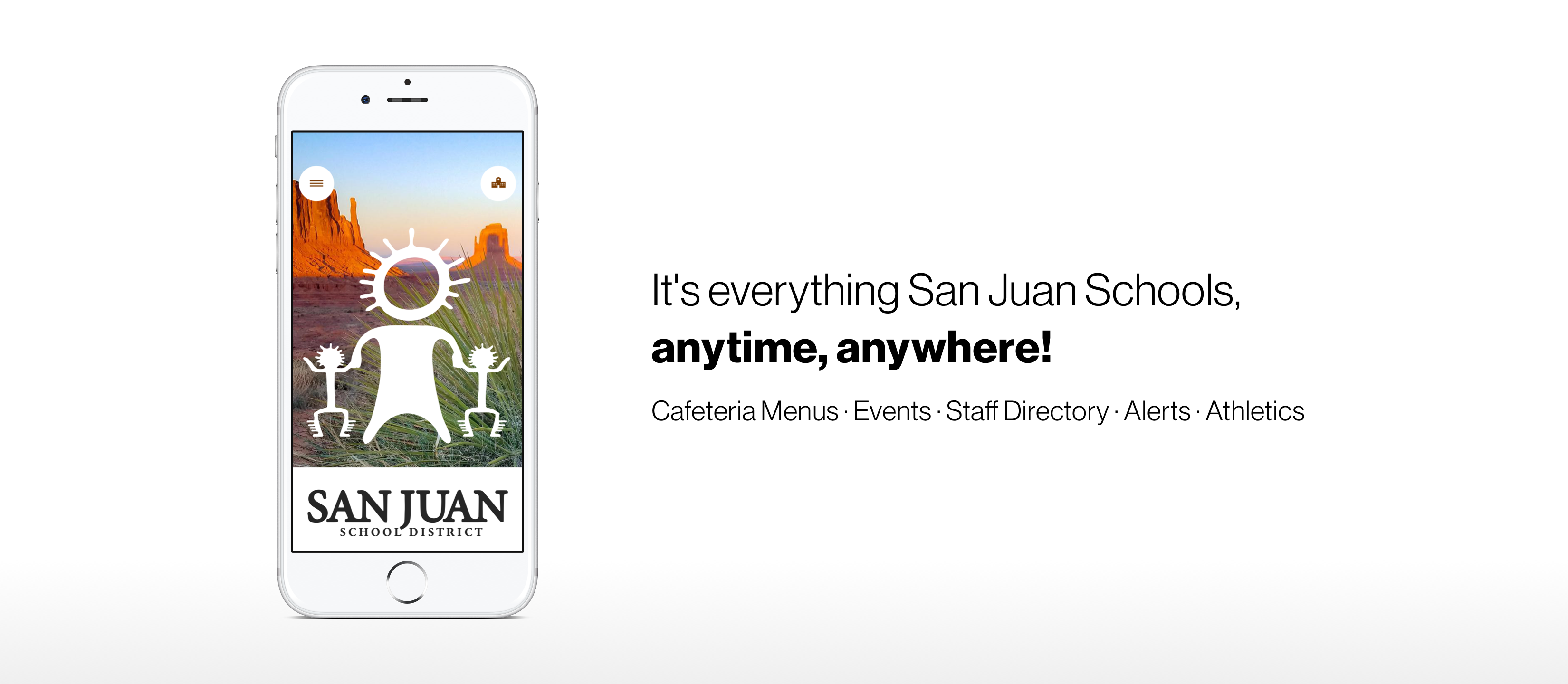 This picture announces a new school app on IOS and Google Play for San Juan School District.