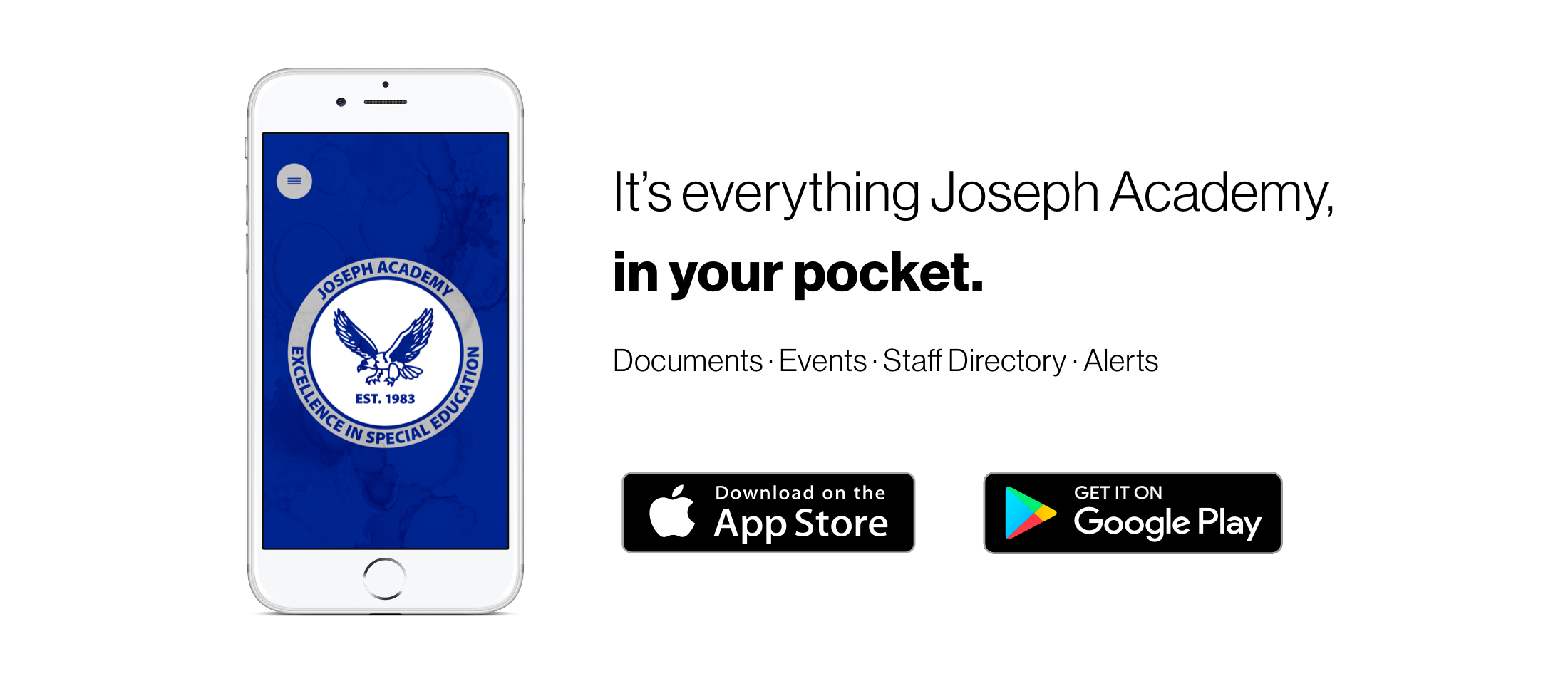 It's everything Joseph Academy in your pocket!