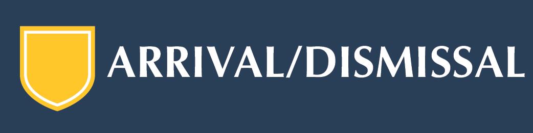 arrival-dismissal
