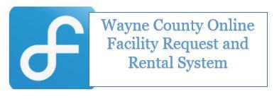 Facilitron Wayne County Online Facility Rental System