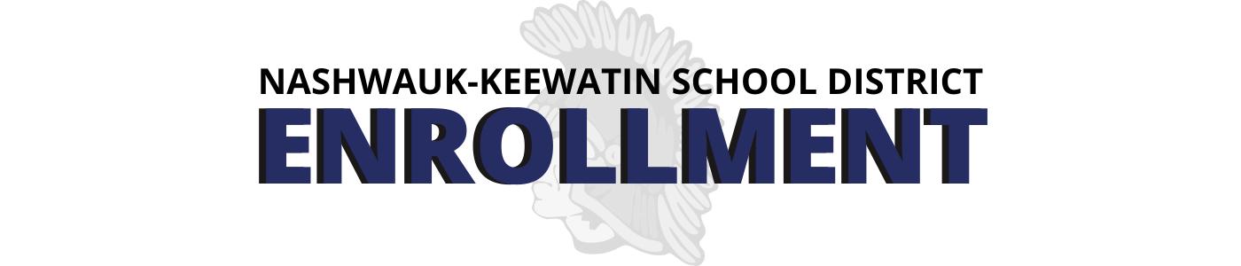 NASHWAUK-KEEWATIN SCHOOL DISTRICT ENROLLMENT