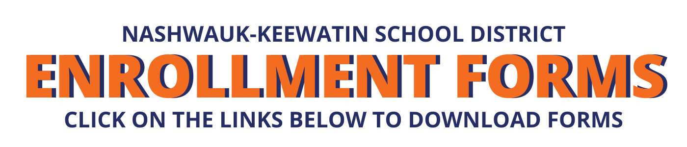 NK SCHOOL DISTRICT ENROLLMENT FORMS, CLICK ON THE LINKS BELOW TO DOWNLOAD FORMS