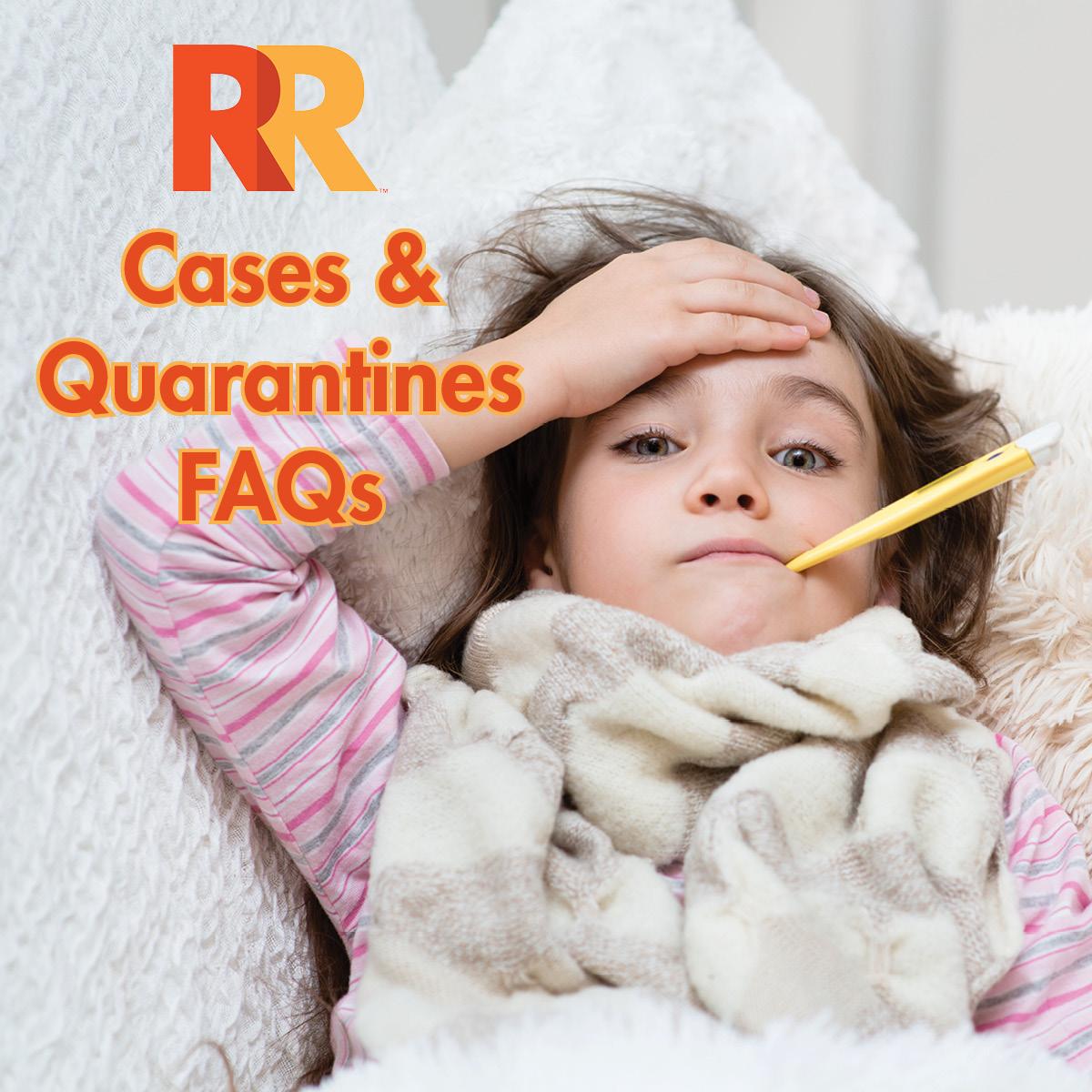 COVID Cases and Quarantines FAQs