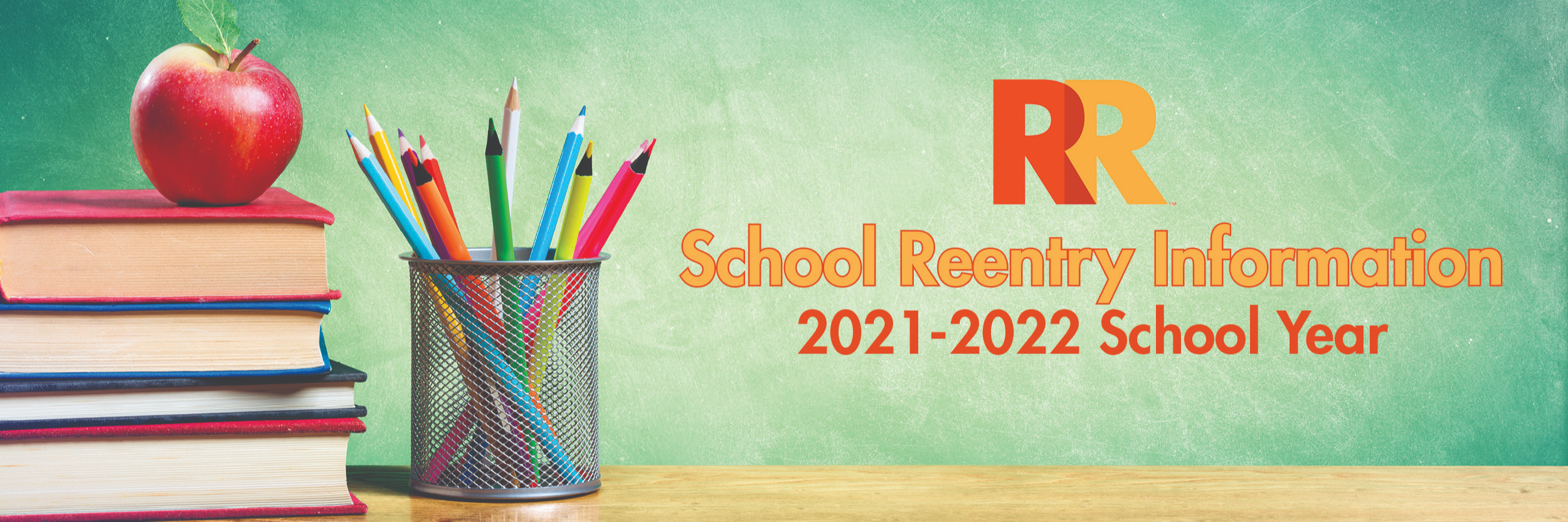 School Reentry Information for the 21-22 School Year