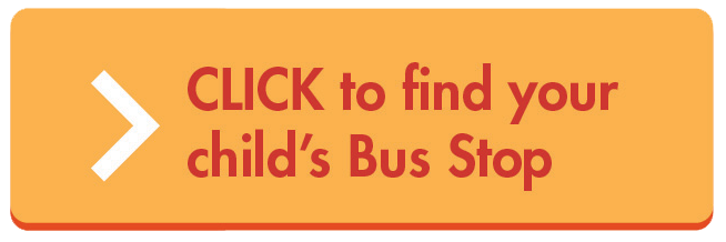 Click here to find your child's bus stop
