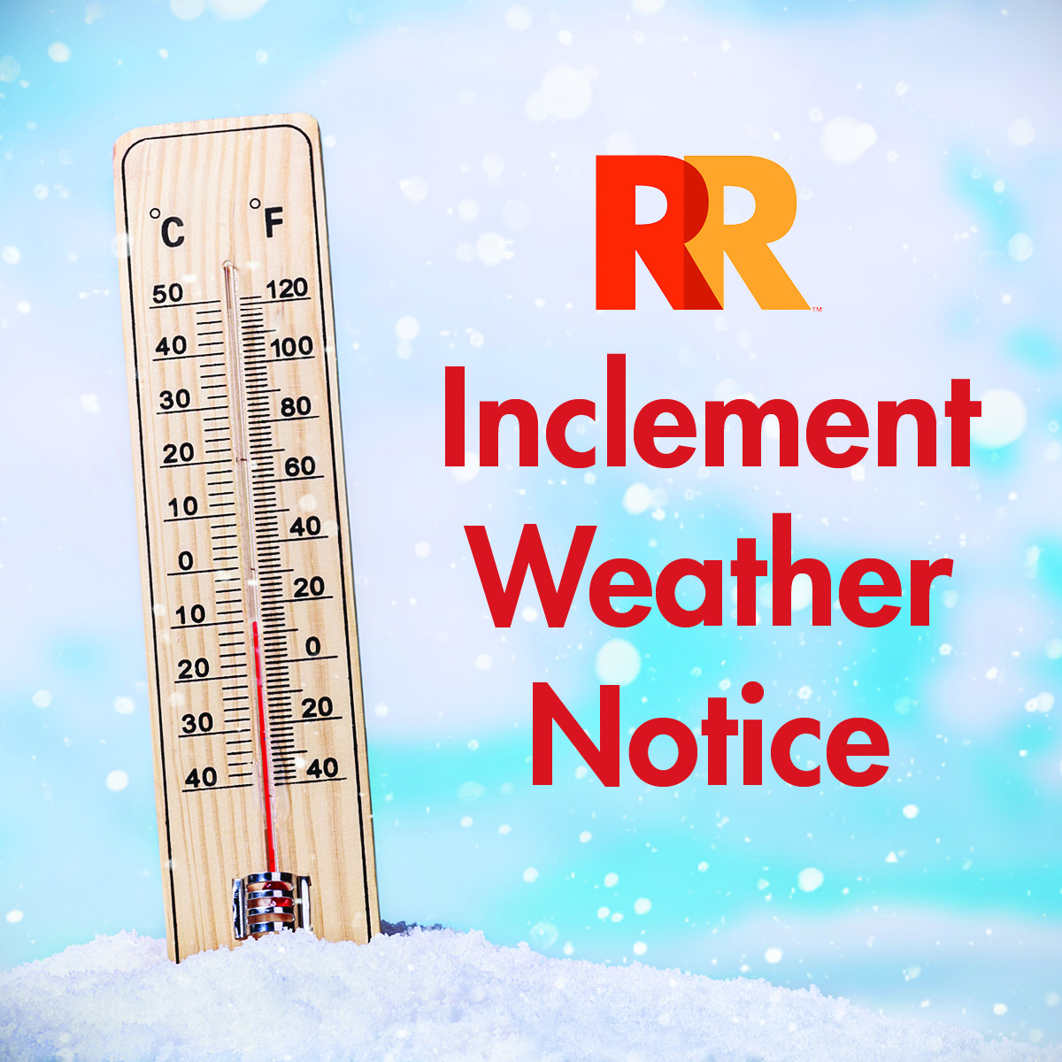 Inclement Weather Notice Graphic