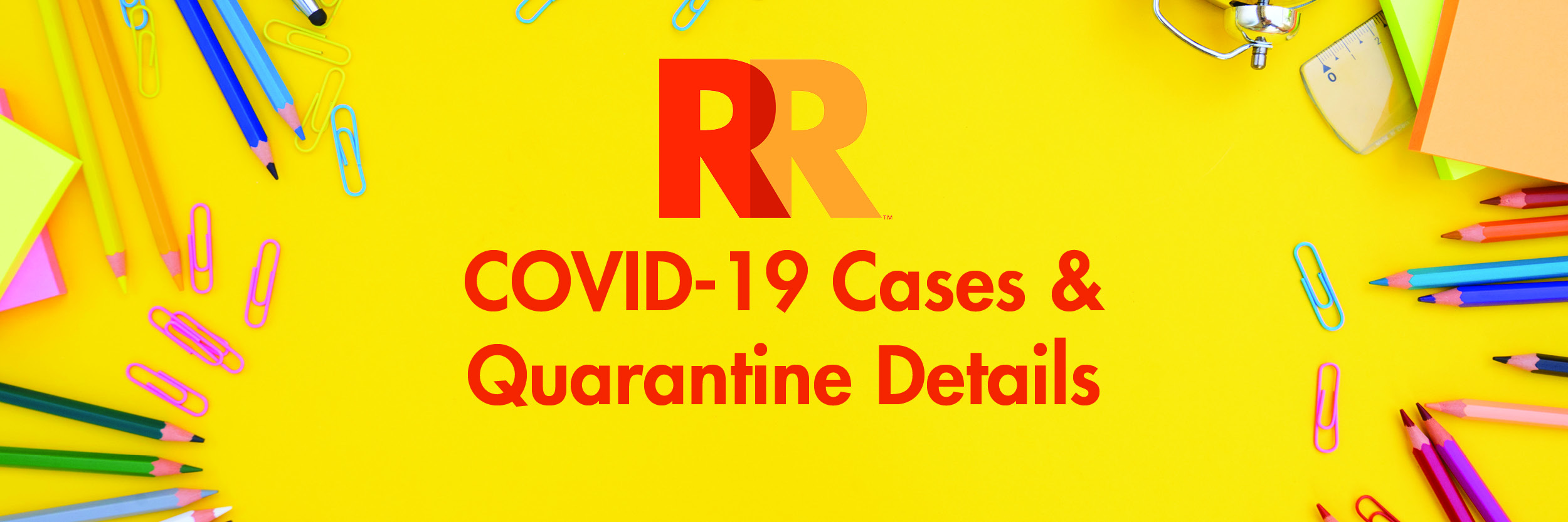 COVID-19 Cases and Quarantines Details web page