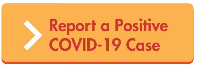 Report a Positive COVID-19 Case