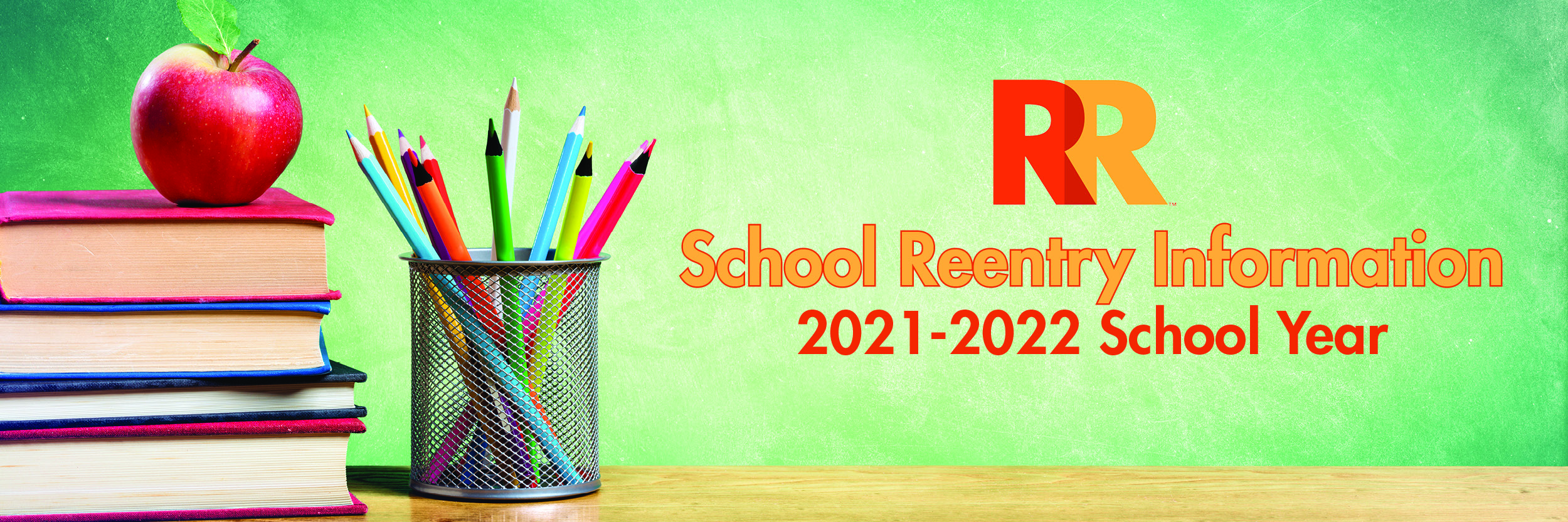 School Reentry Information for the 21-22 SY
