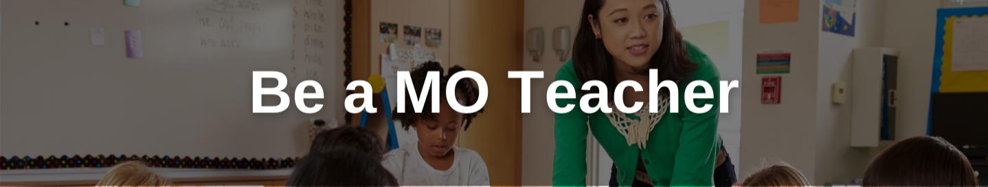 Be a MO Teacher