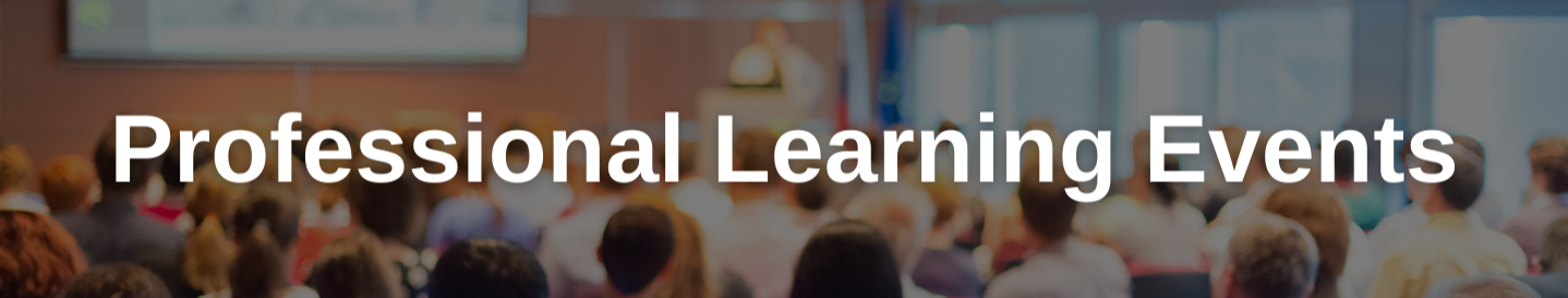 Professional Learning Events