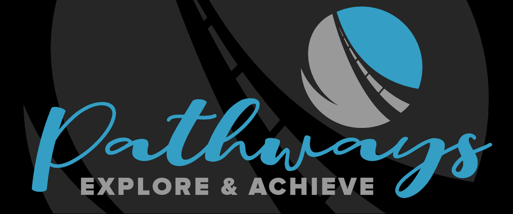 Pathways - Explore & Achieve