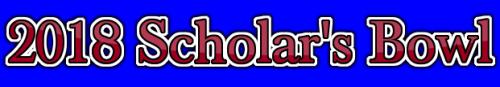 2018 Scholar's Bowl