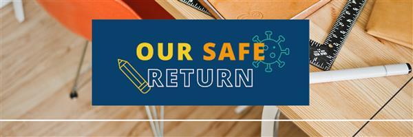 Our Safe Return