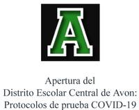 Apertura del Distrito Escolar Central de Avon Protocolos de prueba COVID-19_Page_1