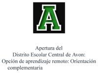 Apertura del Distrito Escolar Central de Avon Opci_n de aprendizaje remoto Orientaci_n_Page_1