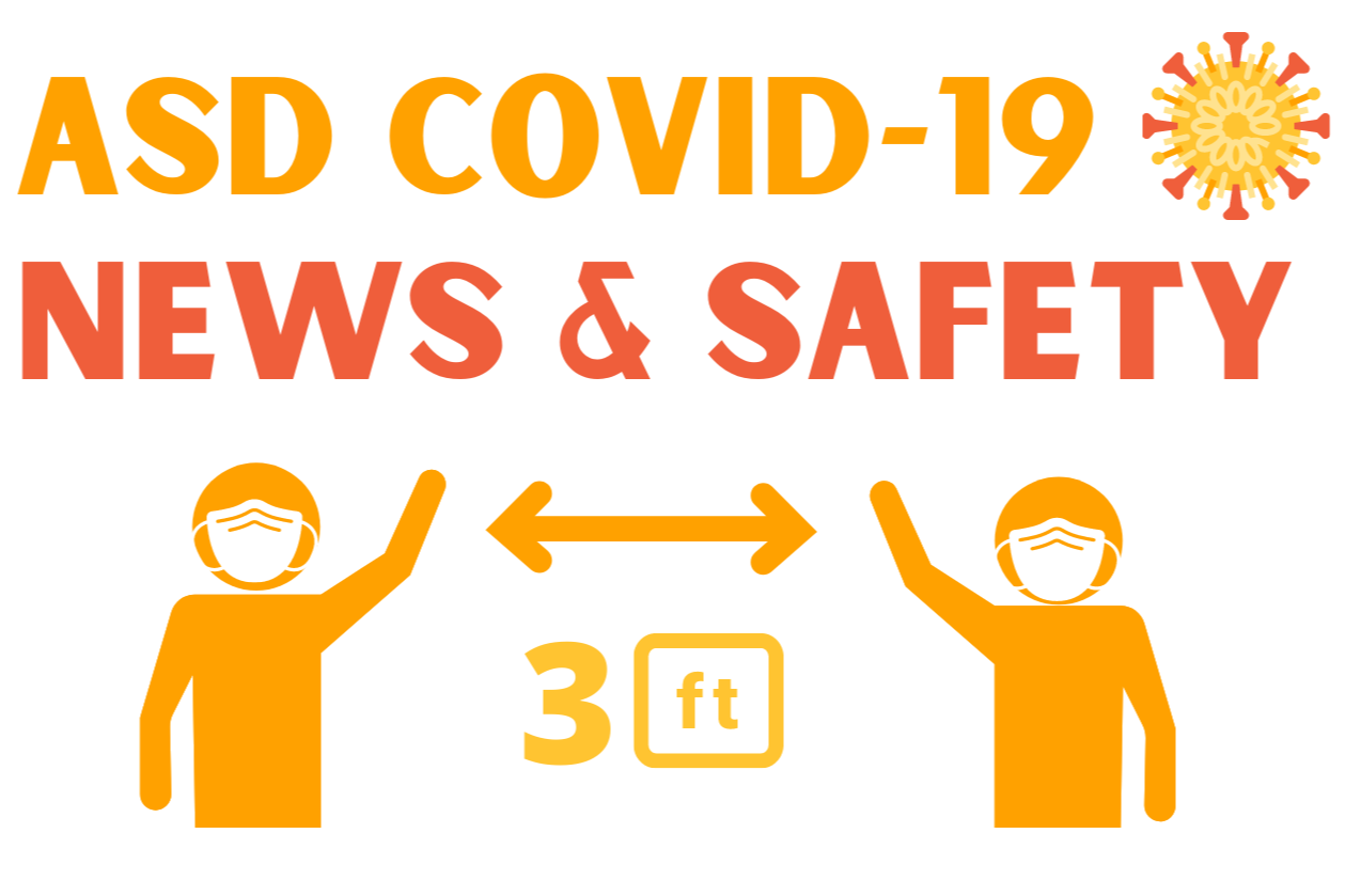 asd covid 19 safety and news