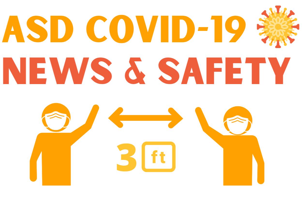 ASD Covid 19 news and saftey