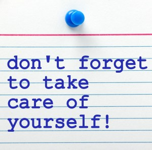 don't forget to take caee of yourself note