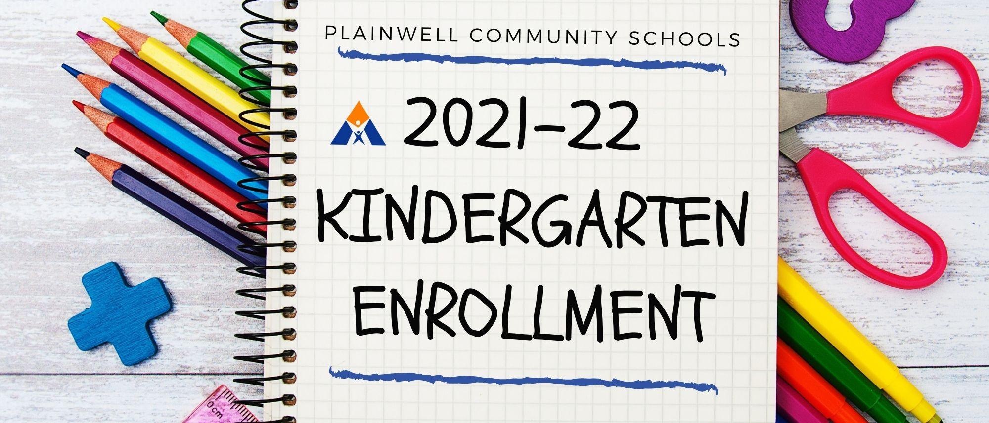2021-22 Kindergarten Enrollment Picture of notebook and school supplies