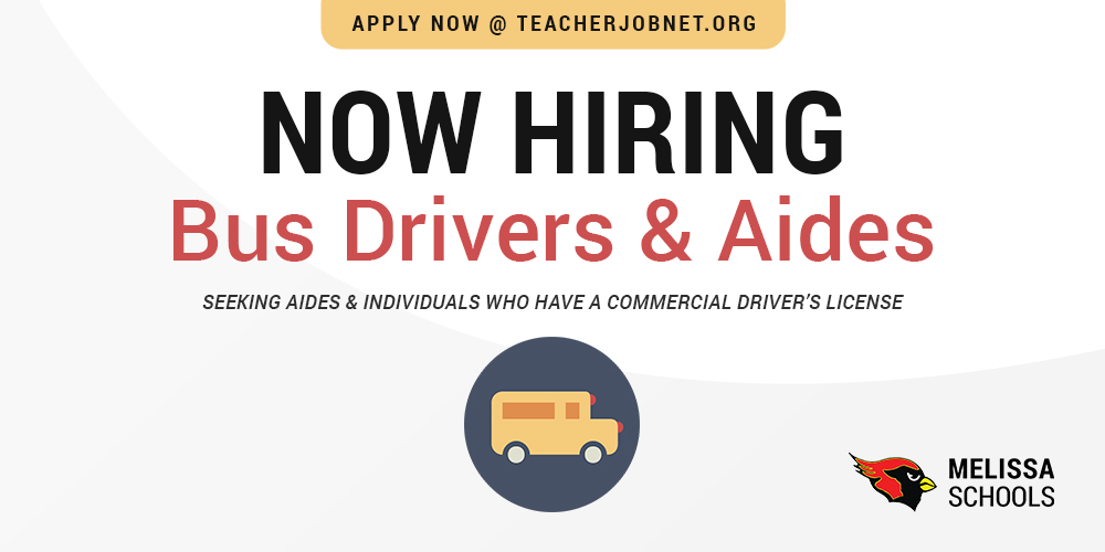 graphic design advertising a Melissa ISD job posting for bus drivers and aides