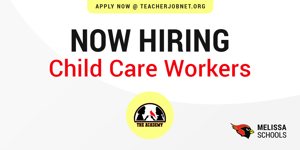 a graphic advertising a Melissa ISD job posting for a child care workers