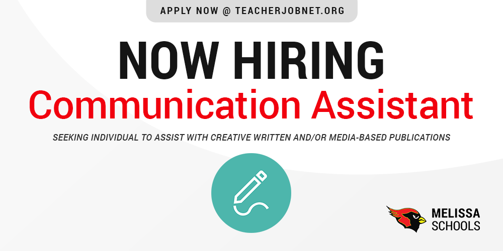 a graphic advertising Melissa ISD job posting for Communication Assistant
