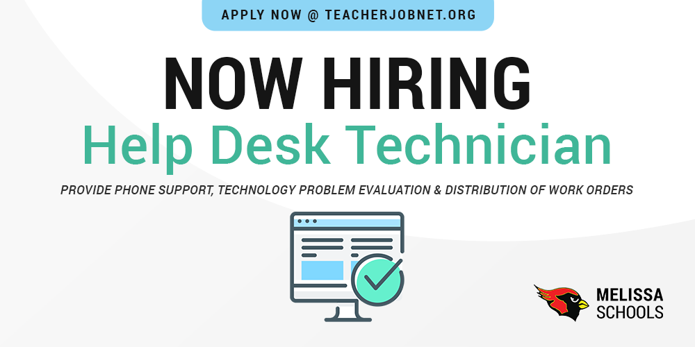 a graphic advertising Melissa ISD job posting for Help Desk Technician