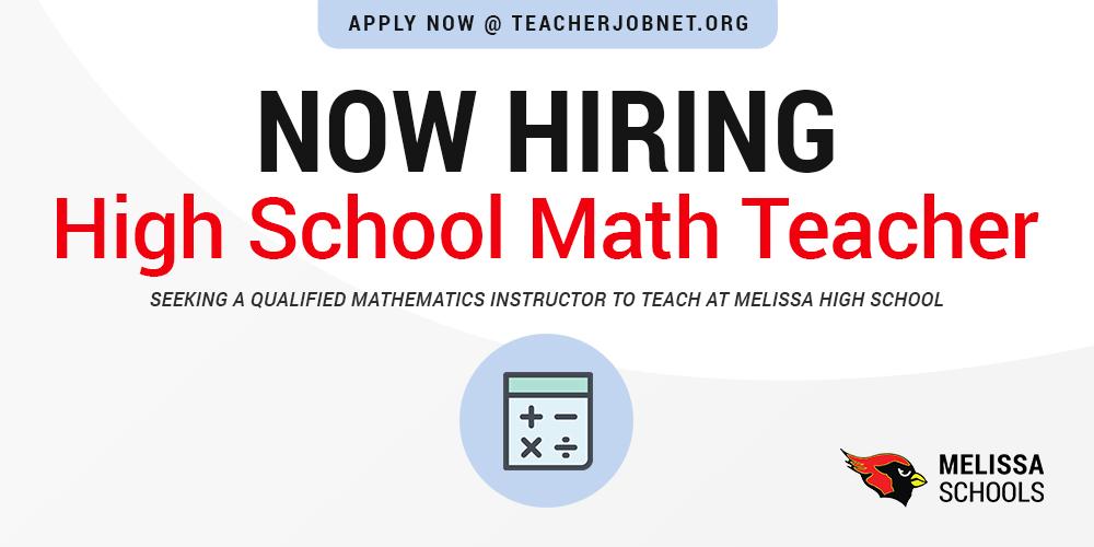 a graphic advertising Melissa ISD job posting for a high school math teacher