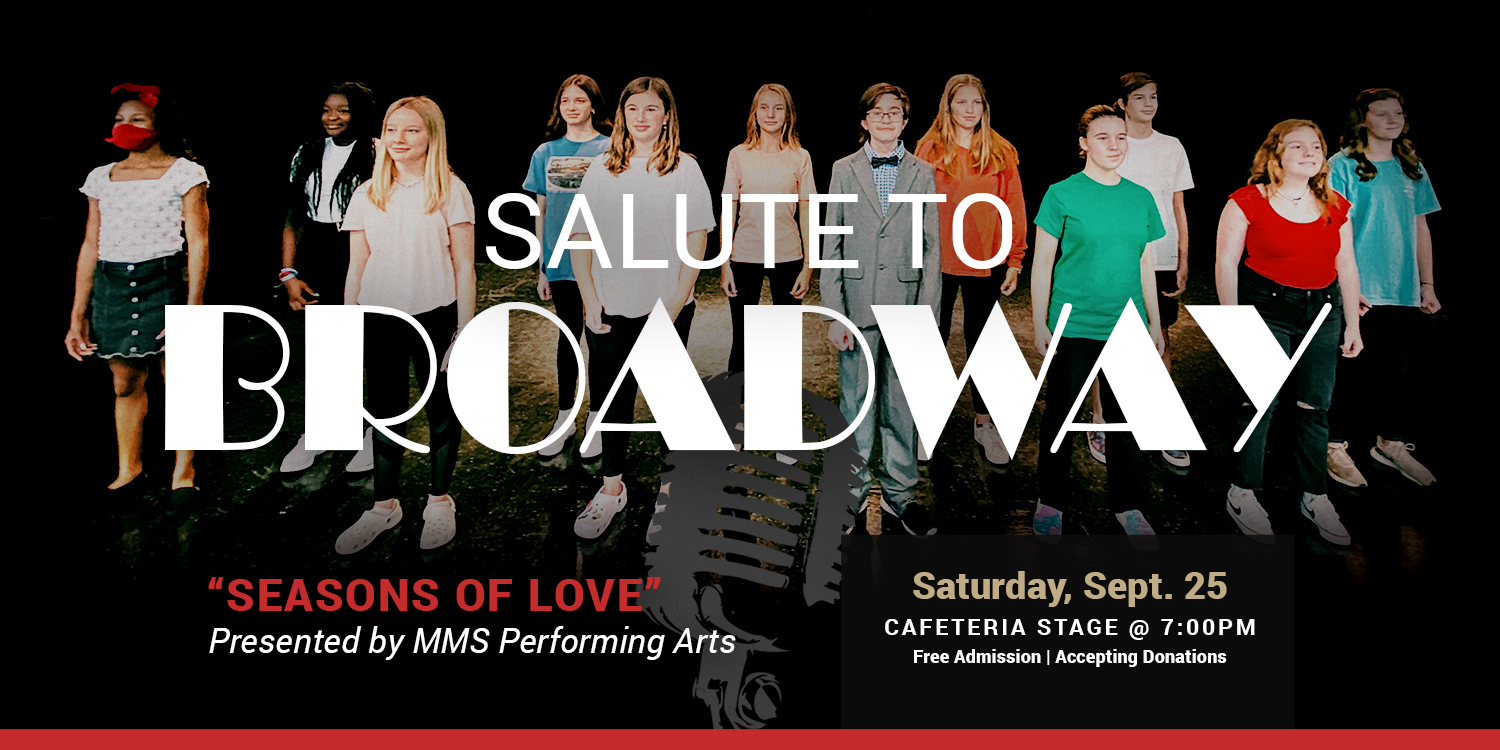 """a graphic advertising the """"Salute to Broadway"""" & Student Art Showcase on Sept. 25, 2021"""