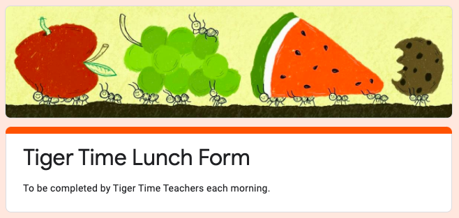 TIGER TIME LUNCH FORM