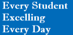 Every Student Excelling Every Day