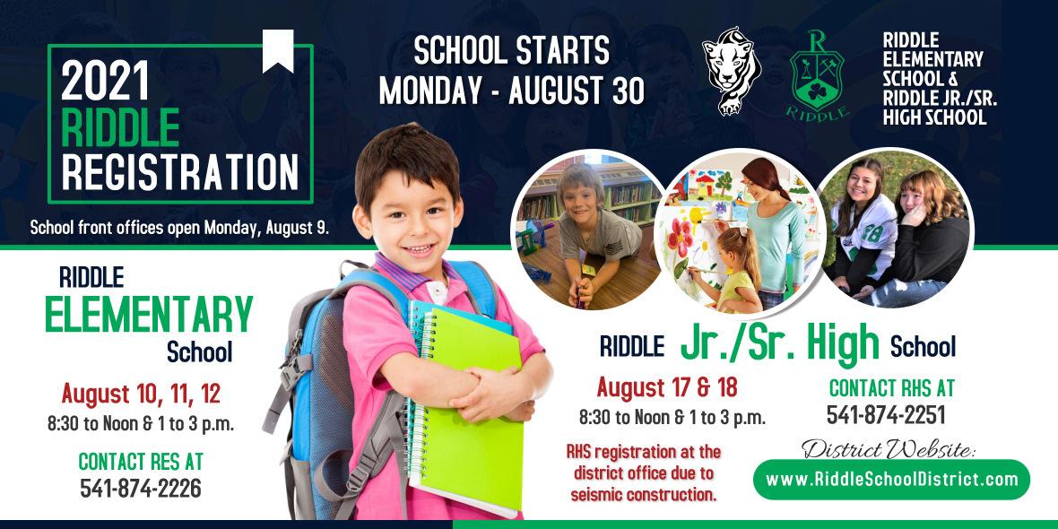 Riddle Registration Information. RES August 10-12. RHS August 17-18.