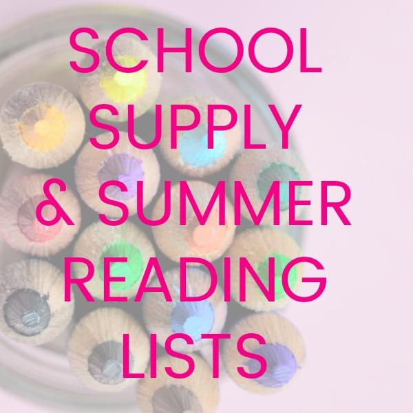 School Supply & Summer Reading Lists