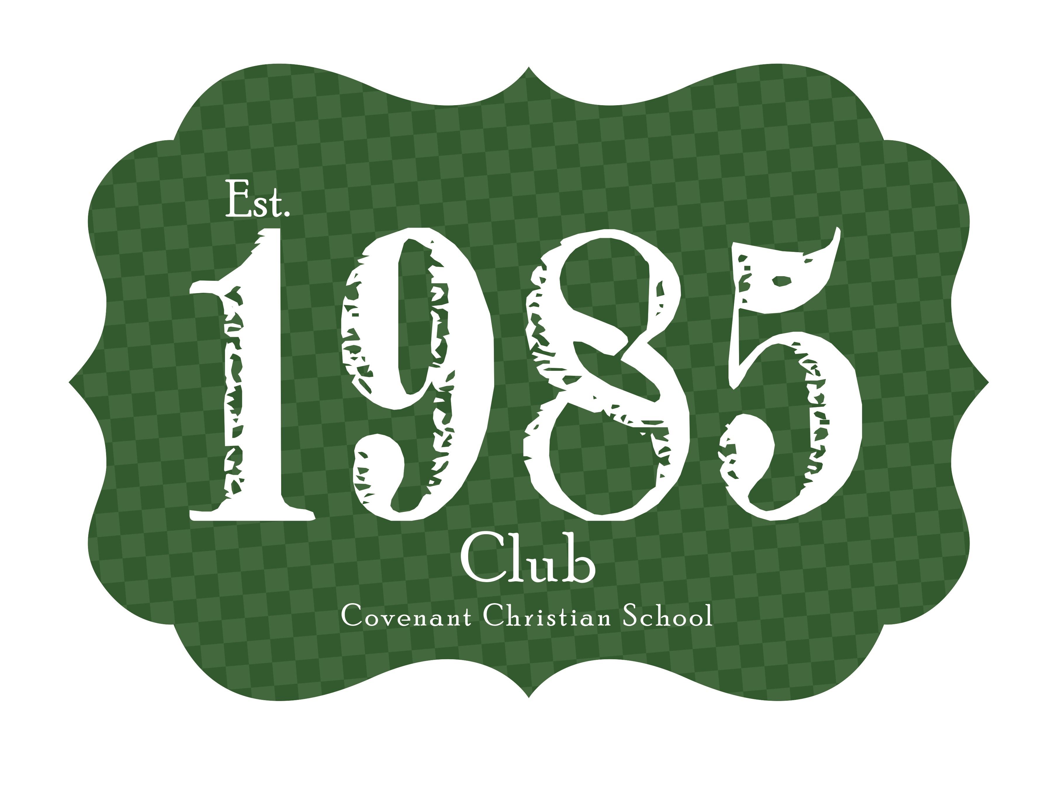 The 1985 Club Covenant Christian School