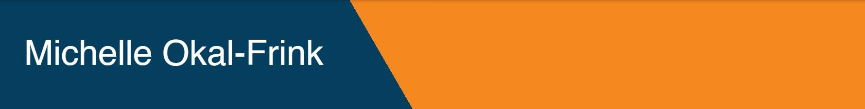 Michelle Okal-Frink banner