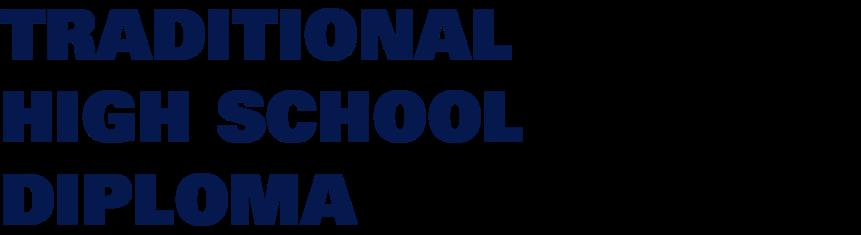 Traditional High School Diploma